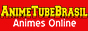 AnimeTubeBrasil - Assista animes online Naruto Shippuden, Bleach, One Punch-Man, Dragon Ball e muito mais!!