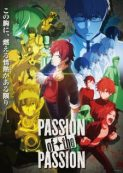 The iDOLM@STER SideM: PASSION of the PASSION