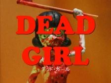 Dead Girl Trailer
