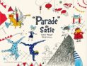 """Parade"" de Satie"
